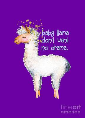Llama Digital Art - Baby Llama Don't Want No Drama by Tina Lavoie