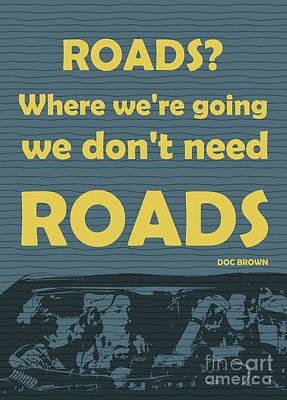 Back To The Future - Roads Art Print