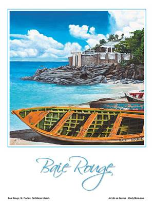St. Maarten Painting - Baie Rouge Poster by Cindy D Chinn