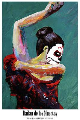 Painting - Bailan De Los Muertos II by Frank Botello