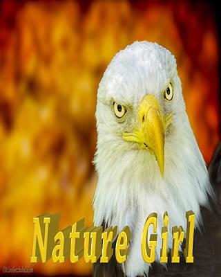 Photograph - Bald Eagle Nature Girl by LeeAnn McLaneGoetz McLaneGoetzStudioLLCcom
