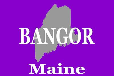 Royalty-Free and Rights-Managed Images - Bangor Maine State City and Town Pride  by Keith Webber Jr