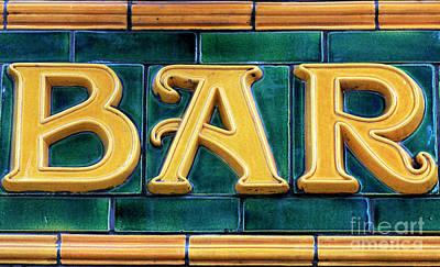 Photograph - Bar Sign by John Rizzuto
