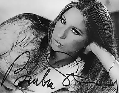 Barbra Streisand Art With Autographed Signature Art Print by John Malone