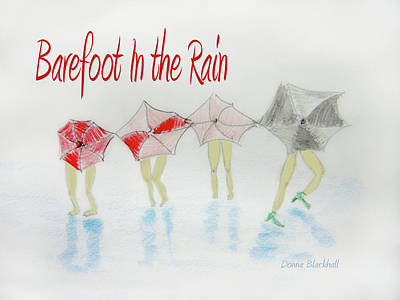 Barefoot In The Rain Art Print by Donna Blackhall