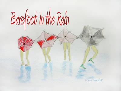 Rain Digital Art - Barefoot In The Rain by Donna Blackhall