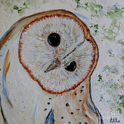 Painting - Barn Owl Original Art Print by Ella Kaye Dickey