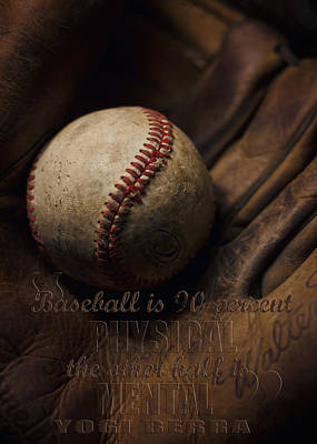 Softball Photograph - Baseball Yogi Berra Quote by Heather Applegate