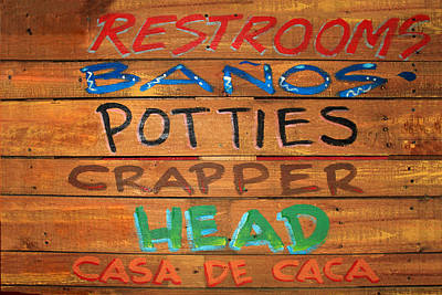 Photograph - Bathroom Sign by James Eddy