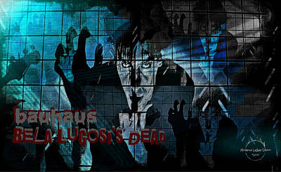 Digital Art - Bauhaus - Bela Lugosi's Dead by Absinthe Art By Michelle LeAnn Scott