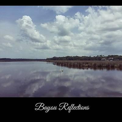 Reflection Wall Art - Photograph - Bayou Reflections #oldfortbayou #water by Joan McCool