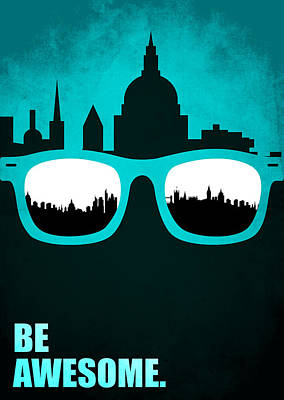 Business Digital Art - Be Awesome Business Inspirational Quotes Poster by Lab No 4