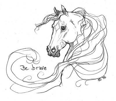 Be Brave Original by Helen Scanlon