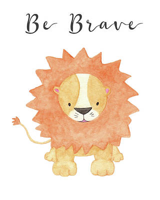 Painting - Be Brave by Kim W Nolan