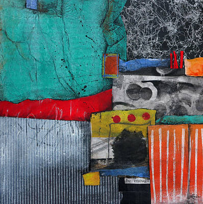 Orange Mixed Media - Be Enough by Laura  Lein-Svencner