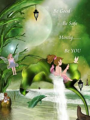 Be Good Be Safe Be You Art Print by Morning Dew