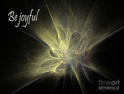Digital Art - Be Joyful  by Suzanne Schaefer