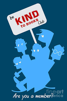 Drawing - Be Kind To Books Club by Aapshop