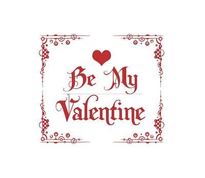 Message Art Digital Art - Be My Valentine by Georgiana Romanovna