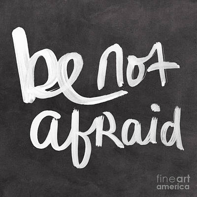 Black Art Mixed Media - Be Not Afraid by Linda Woods