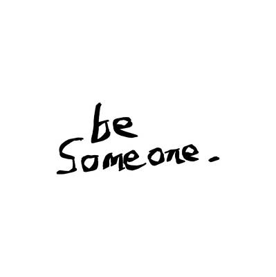 Drawing - Be Someone by Bill Owen