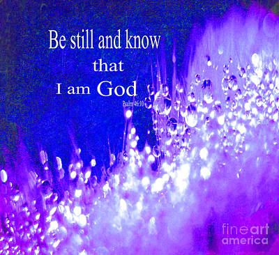 I Know Digital Art - Be Still And Know I Am God by Beverly Guilliams