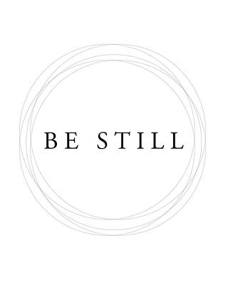 Be Still - Minimalist Scripture Print Art Print