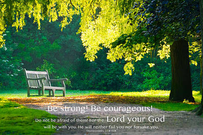 Photograph - Be Strong Be Courageous by Will Gudgeon