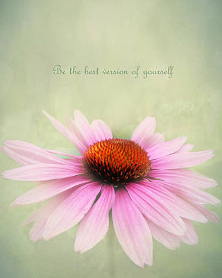 Be The Best Version Of Yourself Art Print by Kathi Mirto
