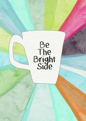 Be The Bright Side Mug- Art By Linda Woods Print by Linda Woods