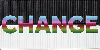 Photograph - Be The Change by John Haldane