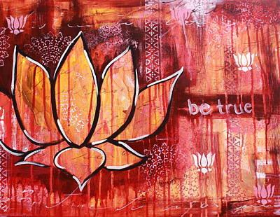 Zen Painting - Be True by Kayla Mallen