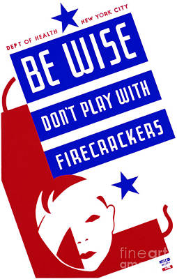 Firecracker Painting - Be Wise Don't Play With Firecrackers by MotionAge Designs