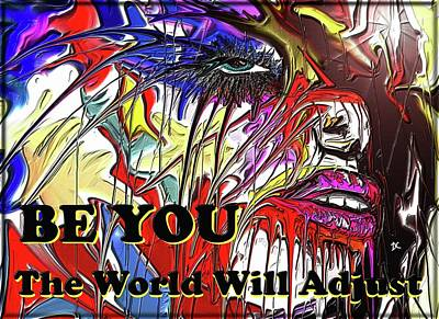 Digital Art - Be You. by Darren Cannell