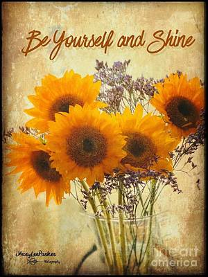 Mixed Media - Be Yourself And Shine by MaryLee Parker