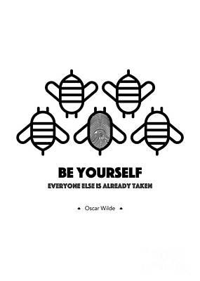Oscar Wilde Digital Art - Be Yourself, Everyone Else Is Already Taken - Oscar Wilde by Dear Dear
