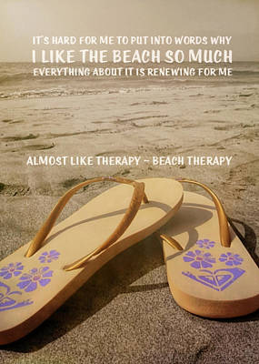 Photograph - Beach Therapy Quote by JAMART Photography