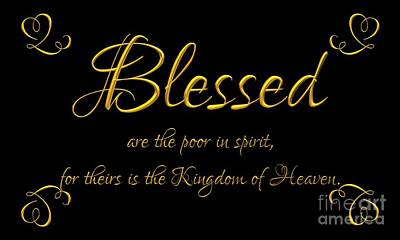 Digital Art - Beatitudes Blessed Are The Poor In Spirit For Theirs Is The Kingdom Of Heaven by Rose Santuci-Sofranko