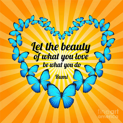 Digital Art - Beautiful Butterflies With Rumi Quote by Ginny Gaura