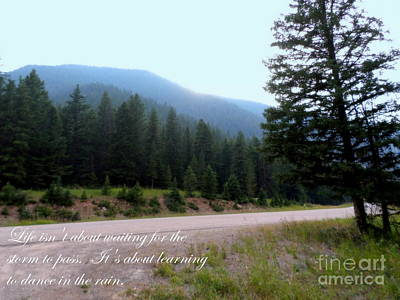 Photograph - Beautiful Scenery With Life Quote by Kay Novy