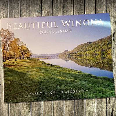Photograph - Beautiful Winona Minnesota 2017 Calendar Informational Listing by Kari Yearous
