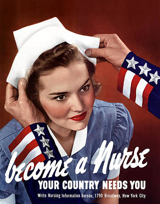World War Two Painting - Become A Nurse -- Ww2 Poster by War Is Hell Store