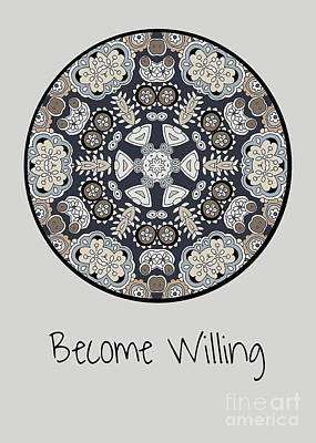 Vale Mixed Media - Become Willing by Pam Vale