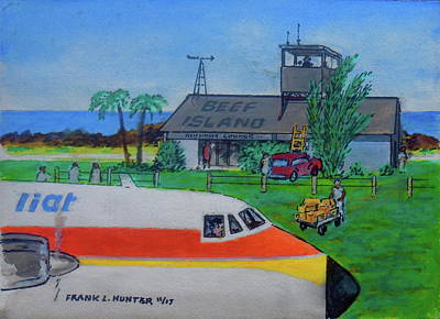 Painting - Beef Island Airport In The British Virgin Islands by Frank Hunter