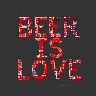 Beer Digital Art - Beer Is Love by Brandi Fitzgerald