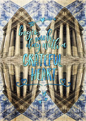 Photograph - Begin Each Day With A Grateful Heart Madeleine Paris by Beverly Claire Kaiya