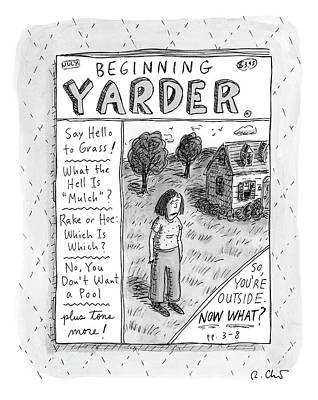 Drawing - Beginning Yarder by Roz Chast