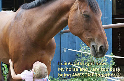 Being Awesome With My Horse Art Print