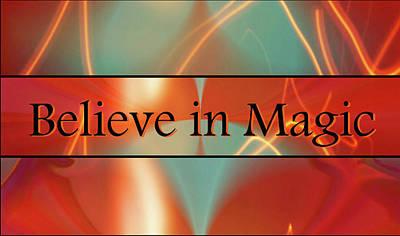 Digital Art - Believe In Magic by Jan Steadman-Jackson