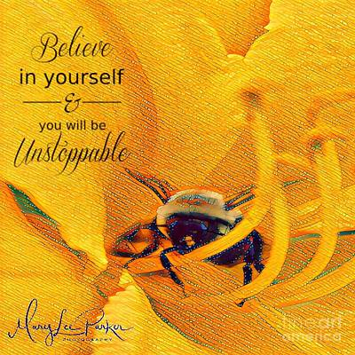 Mixed Media - Believe In Yourself by MaryLee Parker